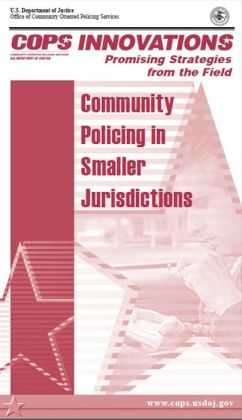 Promising Strategies from the Field: Community Policing in Smaller Jurisdictions