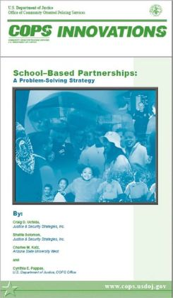 School-Based Partnerships: A Problem-Solving Strategy
