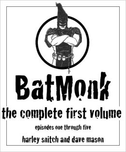 BatMonk - The Complete First Volume