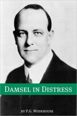 A Damsel in Distress (Annotated with biography about the life and times of P.G. Wodehouse)