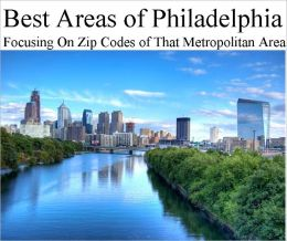 Best Areas of Philadelphia Metropolitan Area