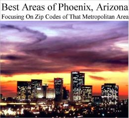 Best Areas of Phoenix Metropolitan Area