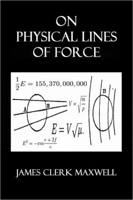 On Physical Lines of Force