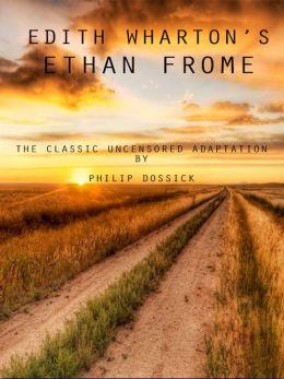 Edith Wharton's Ethan Frome