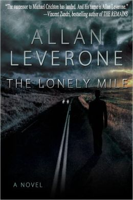 The Lonely Mile (for fans of James Patterson, Stephen King and Lee Child)