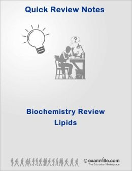Biochemistry Quick Review: Lipds