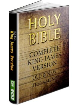 King James Holy Bible: KJV (Authorized King James Version of Bible). Complete Old Testament & New Testament