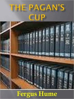 The Pagan's Cup w/Direct link technology (A Classic Mystery Novel)