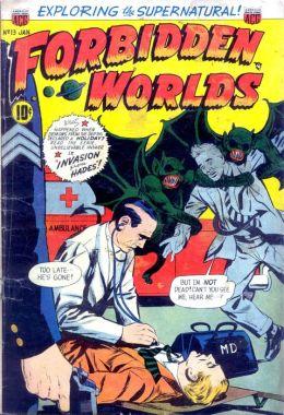 Vintage Horror Comics : Forbidden Worlds Issue No. 13 Circa 1953