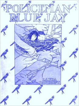 Policeman Bluejay [Illustrated]