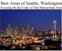 Best Areas of Seattle Metropolitan Area