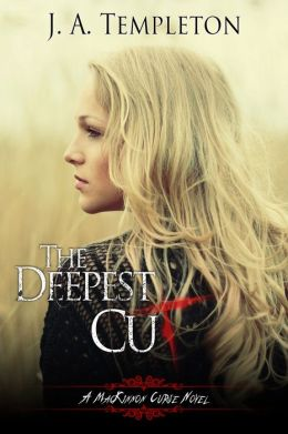 The Deepest Cut, YA Paranormal Romance (MacKinnon Curse series, book 1)