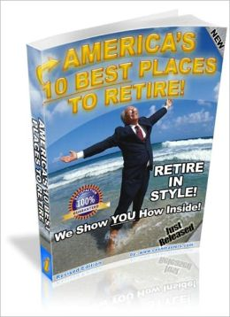 AMERICA'S 10 BEST PLACES TO RETIRE