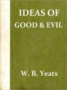 Ideas of Good and Evil (Second Edition)
