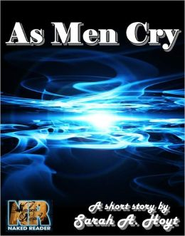 As Men Cry