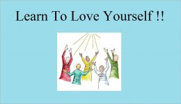 Learn To Love Yourself!!