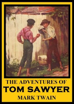 The Adventures of Tom Sawyer, TOM SAWYER, Mark Twain Complete Works