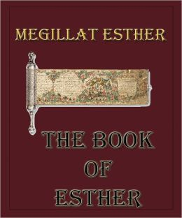 Megillat Esther: The Book of Esther