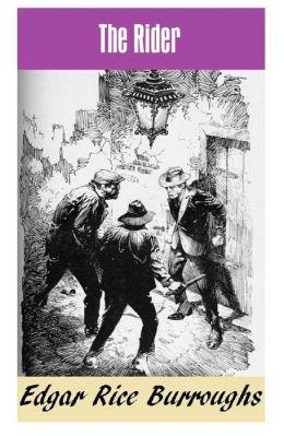 THE RIDER (Edgar Rice Burroughs Fiction Series #5)
