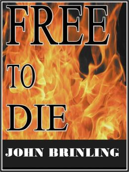 Free To Die: A Short Story
