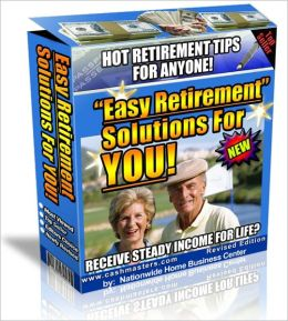 EASY RETIREMENT SOLUTIONS FOR YOU