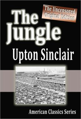 The Jungle : The Uncensored Original Edition
