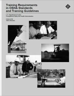 Requirements in OSHA Standards and Training Guidelines