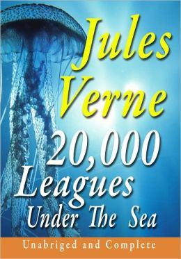20,000 Leagues Under the Sea Unabridged and Complete