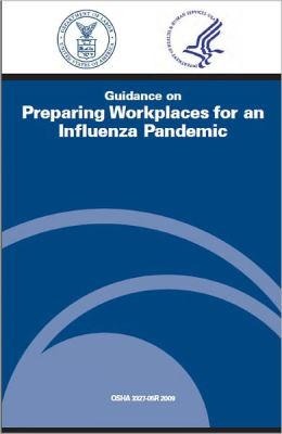 Guidance on Preparing Workplaces for an Influenza Pandemic
