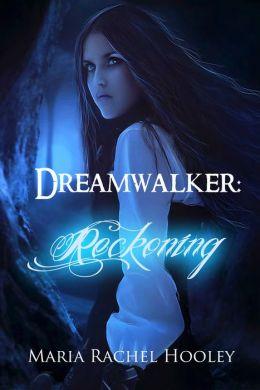 Dreamwalker: Reckoning