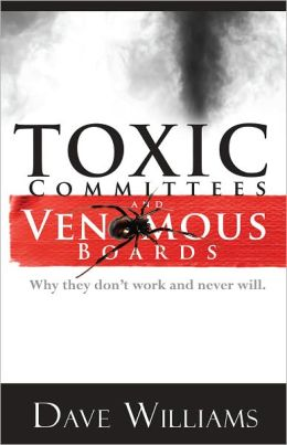 Toxic Committees and Venomous Boards