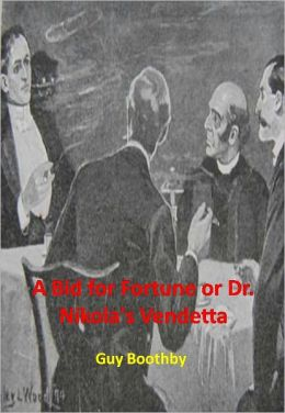 A Bid for Fortune or Dr. Nikola's Vendetta w/Direct link technology (A Classic Mystery tale)
