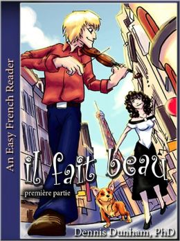 Easy French Reader Il Fait Beau I