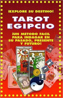 TAROT EGIPCIO (METODO FACIL PARA INDAGAR EN SU PASADO,PRESENTE,FUTURO)