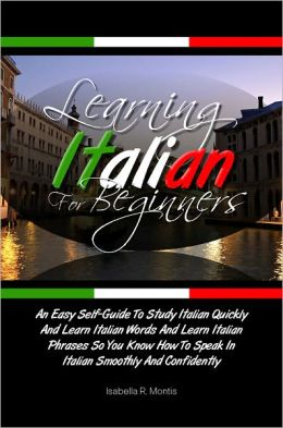 Speak Italian in 10 minutes: 9 Fast Lessons and Strategies ...
