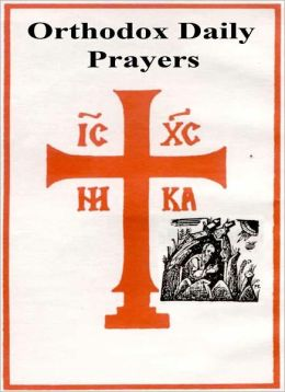 ORTHODOX DAILY PRAYERS