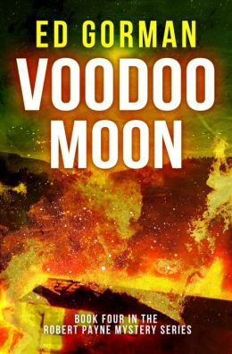 Voodoo Moon - Book IV of the Robert Payne Mysteries