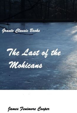 The Last of the Mohicans by James Fenimore Cooper ( with footnotes)