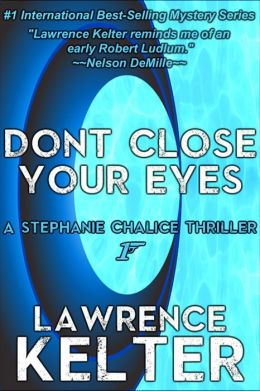 Don't Close Your Eyes (Chalice # 1)