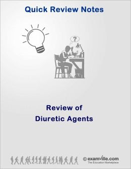 Quick Review of Common Diuretic Agents