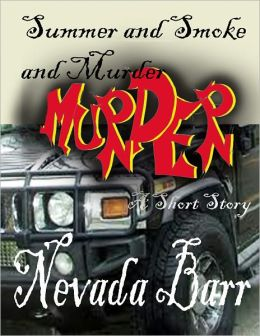 Summer and Smoke and Murder