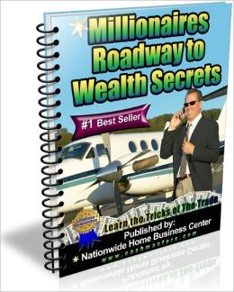 Millionaires Roadway to Wealth Secrets