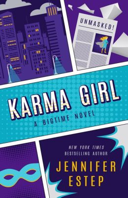 Karma Girl (Bigtime superhero series #1)