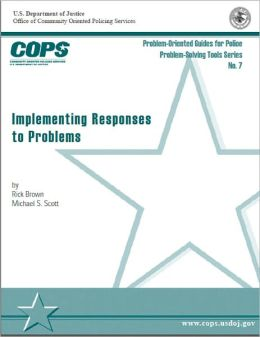 Implementing Responses to Problems