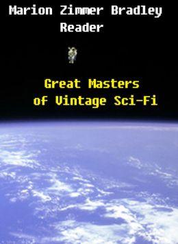 Marion Zimmer Bradley Reader: Great Masters of Vintage Sci-Fi