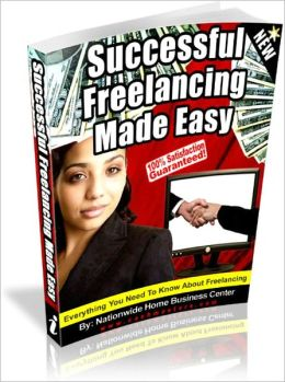 SUCCESSFUL FREELANCING MADE EASY