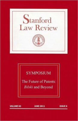 Stanford Law Review: Symposium - The Future of Patents: Volume 63, Issue 6 - June 2011