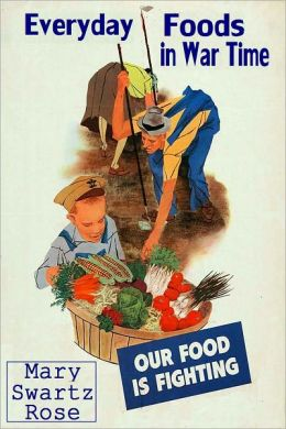 Everyday Foods in War Time [With ATOC]