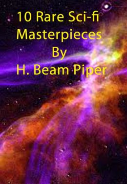 10 Rare Sci-fi Masterpieces by H. Beam Piper