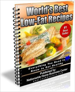 World's Best Low Fat Recipes